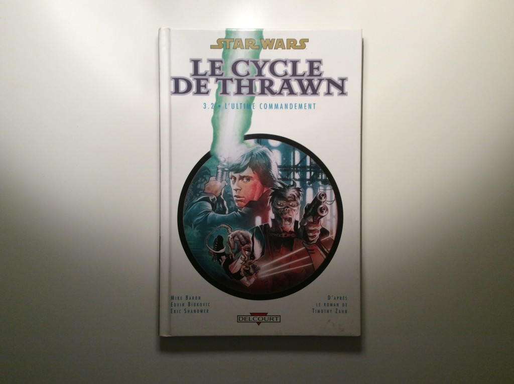 Star Wars Le Cycle de Thrawn 3.2 L'Ultime Commandement