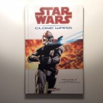 Star Wars Clone Wars Volume 2 Victoires et Sacrifices